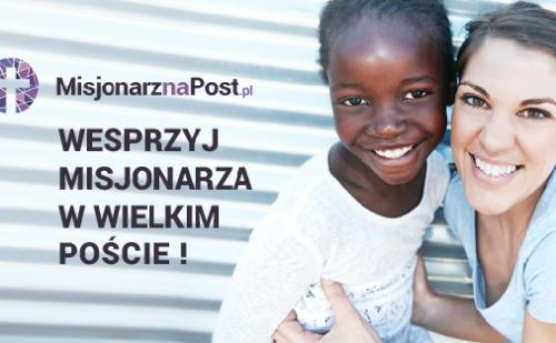 """Akcja """"Misjonarz na Post"""" (26 lutego – 8 kwietnia 2020)"""