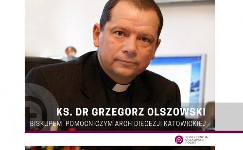 Ks. dr Grzegorz Olszowski – biskupem pomocniczym archidiecezji katowickiej