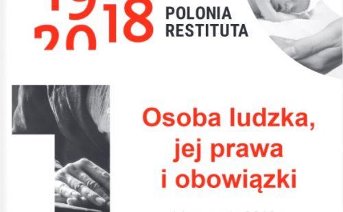 """Konferencja """"Osoba ludzka i jej prawa"""" w ramach projektu """"Polonia Restituta"""""""
