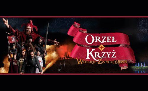 """""""Orzeł i Krzyż"""" spektakularna opowieść o losach Polski i Polaków"""