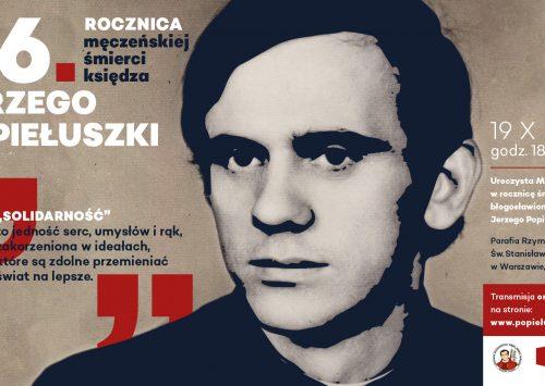 Obchody 36. rocznicy porwania i męczeńskiej śmierci księdza Jerzego Popiełuszki