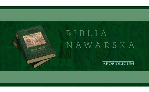 Biblia Nawarska. Pismo Święte Nowego Testamentu z komentarzem duchowym