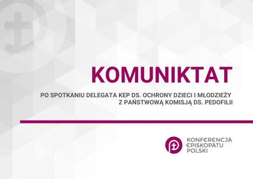 (Polski) Komunikat po spotkaniu Delegata KEP ds. ochrony dzieci i młodzieży z Państwową Komisją ds. Pedofilii