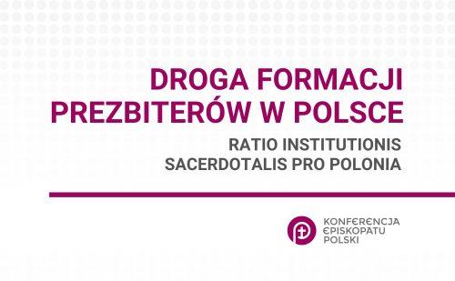 """Wchodzi w życie dokument """"Droga formacji prezbiterów w Polsce. Ratio institutionis sacerdotalis pro Polonia"""""""