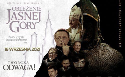 """Po raz piąty odbędzie się pielgrzymka """"Oblężenie Jasnej Góry. Mężczyźni u tronu Królowej"""""""